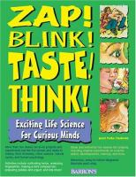 Zap! Blink! Taste! Think!