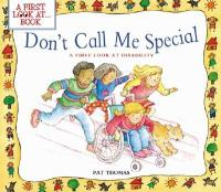 Don't Call Me Special