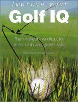 Improve your Golf IQ