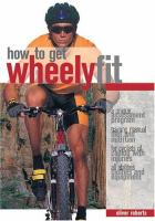 How to Get Wheely Fit