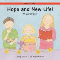Hope And New Life! An Easter Story