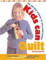 Kids Can Quilt