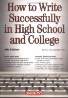 How to Write Successfully in High School and College