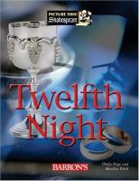 """William Shakespeare's Twelfth Night, Or, """"What You Will"""""""