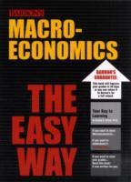 Barron's Macroeconomics the Easy Way