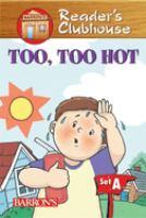 Too, Too Hot!