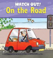 Watch Out! on the Road