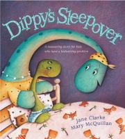 Dippy's Sleepover