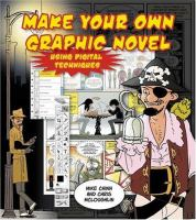 Create your Own Graphic Novel Using Digital Techniques
