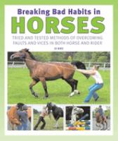 Breaking Bad Habits in Horses