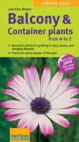 Balcony & Container Plants From A to Z
