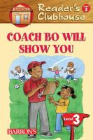 Coach Bo Will Show You