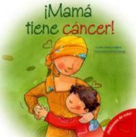 Mamá tiene cáncer!