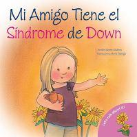 Mi amiga tiene el síndrome de Down