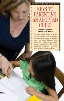 Keys to Parenting An Adopted Child