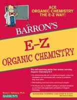 Barron's E-Z Organic Chemistry