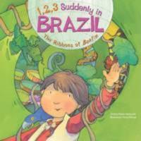 1, 2, 3 Suddenly In Brazil