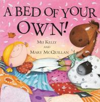 A Bed of your Own!