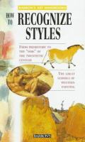 How to Recognize Styles
