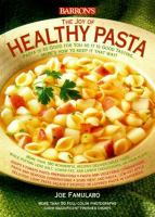 The Joy of Healthy Pasta