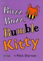 Buzz, Buzz, Bumble Kitty