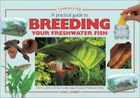 Practical Guide to Breeding your Freshwater Fish