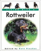 Living With A Rottweiler