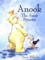 Anook, the Snow Princess