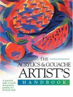 Acrylics & Gouache