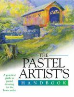 The Pastel Artist's Handbook