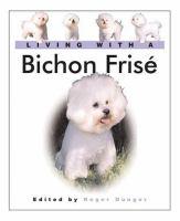 Living With A Bichon Frisé