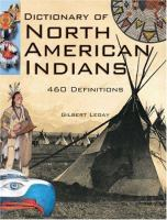 Dictionary of North American Indians and Other Indigenous Peoples