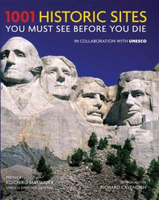 Cover image for 1001 Historic Sites You Must See Before You Die