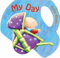 My Day / [illustrated by Steve Boulter ; Concept by Fiona Hayes]