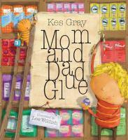 Mom and Dad Glue