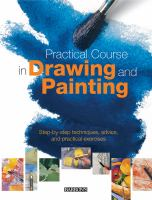 Practical Course in Drawing and Painting