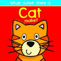 What Noise Does A Cat Make?