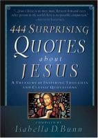 444 Surprising Quotes About Jesus