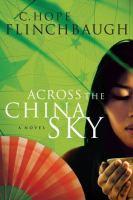 Across the China Sky