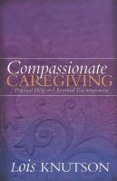 Compassionate Caregiving