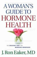 A Woman's Guide to Hormone Health