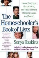 The Homeschooler's Book Of Lists