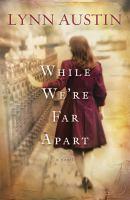 While We're Far Apart