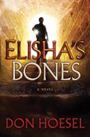Elisha's Bones