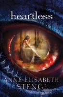 Heartless : Tales of Goldstone Wood