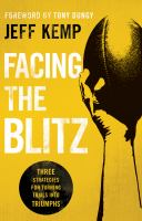 Facing the Blitz