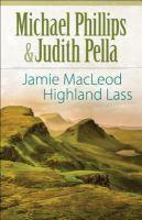 Jamie MacLeod, Highland Lass