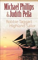 Robbie Taggart, Highland Sailor