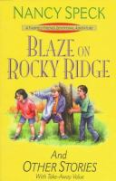 Blaze On Rocky Ridge And Other Stories