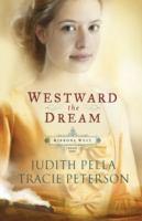 Westward The Dream (#1)